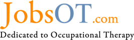 JobsOT.com is an online job board for occupational therapy professionals including occupational therapists, certified occupational therapy assistants, clinic directors, instructors and others from the OT community.